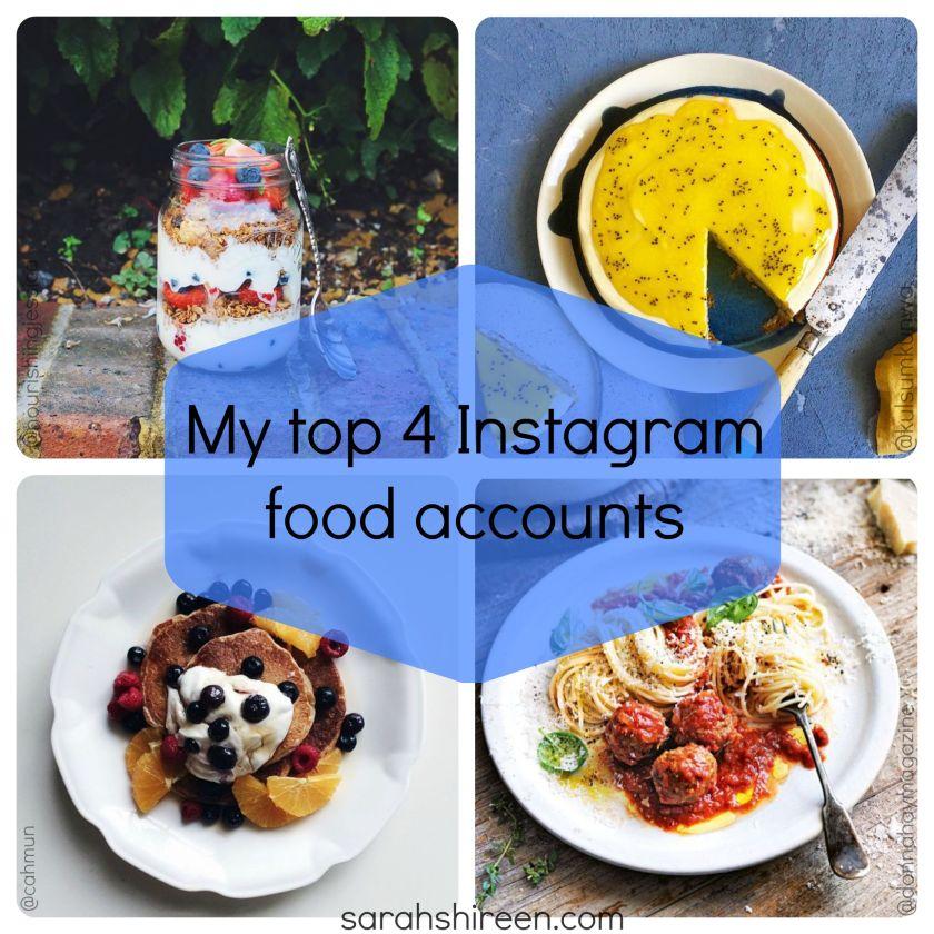 my top 4 instagram food accounts | sarah shireen